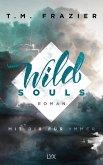 Wild Souls - Mit dir für immer / Outskirts Bd.2
