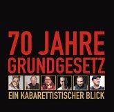 70 Jahre Grundgesetz. Ein Kabarettistischer Blick., 1 Audio-CD