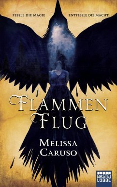 Flammenflug / Feuermagierin Zaira Bd.1 - Caruso, Melissa