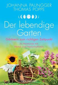 Der lebendige Garten - Paungger, Johanna;Poppe, Thomas