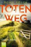 Totenweg / Frida Paulsen und Bjarne Haverkorn Bd.1