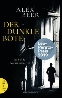 Der dunkle Bote / August Emmerich Bd.3 - Beer, Alex