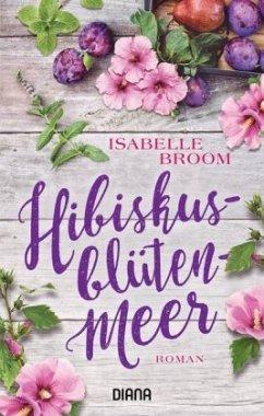Hibiskusblütenmeer - Broom, Isabelle