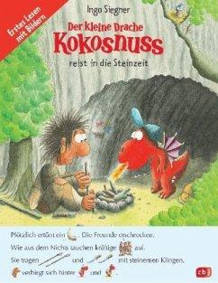 Der kleine Drache Kokosnuss reist in die Steinzeit - Siegner, Ingo