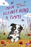 Mein kleiner Hund Timmy / Die-kleine-Tier-Reihe Bd.2