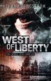 West of Liberty / Ludwig Licht Bd.1