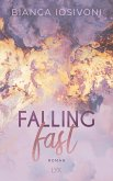 Falling Fast / Hailee und Chase Bd.1