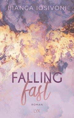 Falling Fast / Hailee und Chase Bd.1 - Iosivoni, Bianca