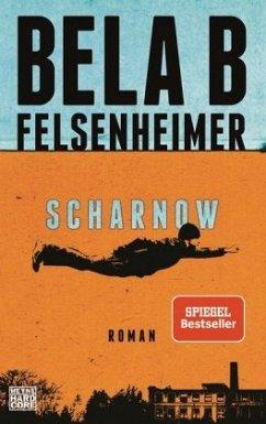 Scharnow - Felsenheimer, Bela B.