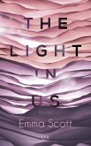 The Light in Us / Light in Us Bd.1