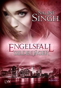 Engelsfall / Gilde der Jäger Bd.11 - Singh, Nalini