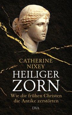 Heiliger Zorn - Nixey, Catherine