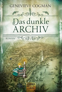Das dunkle Archiv / Die unsichtbare Bibliothek Bd.4 - Cogman, Genevieve