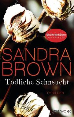 Tödliche Sehnsucht - Brown, Sandra