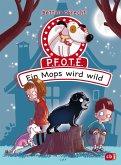 Ein Mops wird wild / P.F.O.T.E. Bd.3