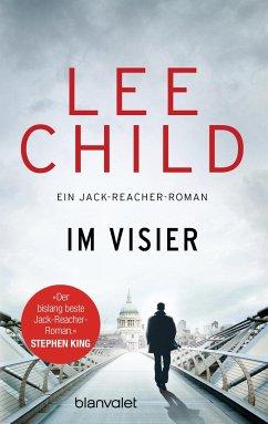 Im Visier / Jack Reacher Bd.19 - Child, Lee