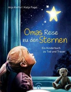 Omas Reise zu den Sternen - Kieffer, Anja