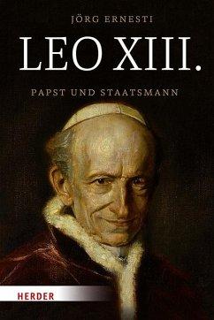 Leo XIII. - Ernesti, Jörg