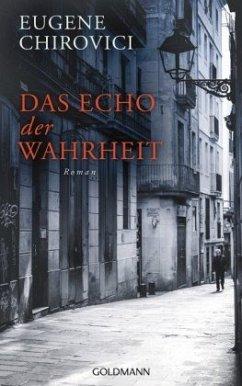 Das Echo der Wahrheit - Chirovici, Eugene O.