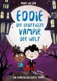 Ein schrecklich gutes Team / Eddie, der grottigste Vampir der Welt Bd.2
