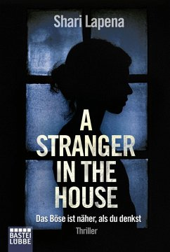 A Stranger in the House - Lapena, Shari