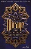 Mirage / Die Schattenprinzessin Bd.1