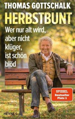 Herbstbunt - Gottschalk, Thomas