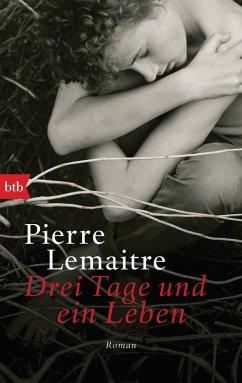 Drei Tage und ein Leben - Lemaitre, Pierre