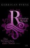 Das Versprechen einer Nacht / Victorian Rebels Bd.4