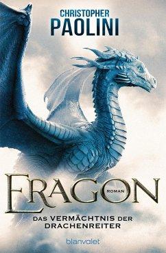 Das Vermächtnis der Drachenreiter / Eragon Bd.1 - Paolini, Christopher