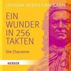 Bach-Ein Wunder In 256 Takten
