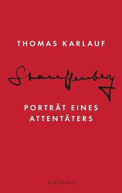 Stauffenberg - Karlauf, Thomas