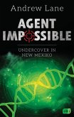 Undercover in New Mexico / Agent Impossible Bd.2