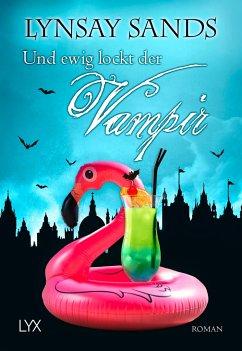 Und ewig lockt der Vampir / Argeneau Bd.28