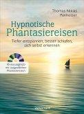 Hypnotische Phantasiereisen + 70-minütige Meditations-CD. Echte Hilfe gegen psychische Belastungen, Stress, Sorgen und Ängste