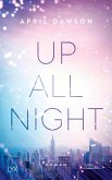 Up all night Bd.1