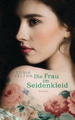 Die Frau im Seidenkleid - Velton, Sonia