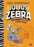 Gerangel mit den Griechen / Julius Zebra Bd.4