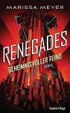 Geheimnisvoller Feind / Renegades Bd.2