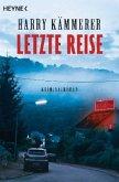 Letzte Reise / Mader, Hummel & Co. Bd.7