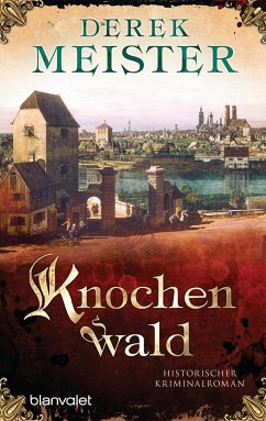 Knochenwald / Patrizier Rungholt Bd.3 - Meister, Derek