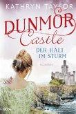 Der Halt im Sturm / Dunmor Castle Bd.2