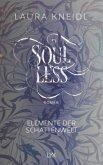 Soulless / Elemente der Schattenwelt Bd.2