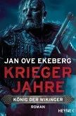 Kriegerjahre / König der Wikinger Bd.1