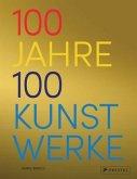100 Jahre - 100 Kunstwerke