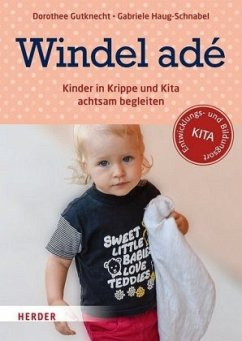 Windel adé - Gutknecht, Dorothee; Haug-Schnabel, Gabriele