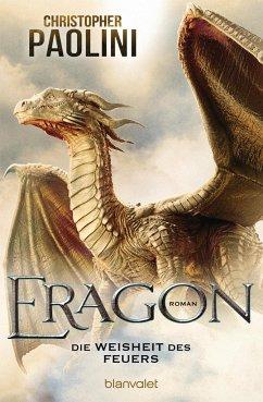 Die Weisheit des Feuers / Eragon Bd.3 - Paolini, Christopher