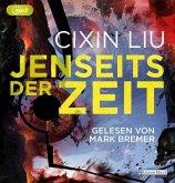Jenseits der Zeit / Trisolaris-Trilogie Bd.3 (3 MP3-CDs)