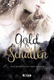 Gold und Schatten / Buch der Götter Bd.1