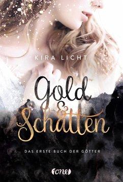 Gold und Schatten / Buch der Götter Bd.1 - Licht, Kira